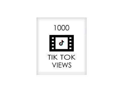 1000 tik tok VIEWS