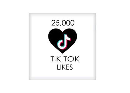 25,000 tik tok likes