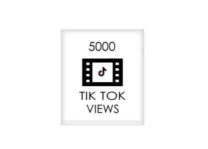 5000 tik tok VIEWS